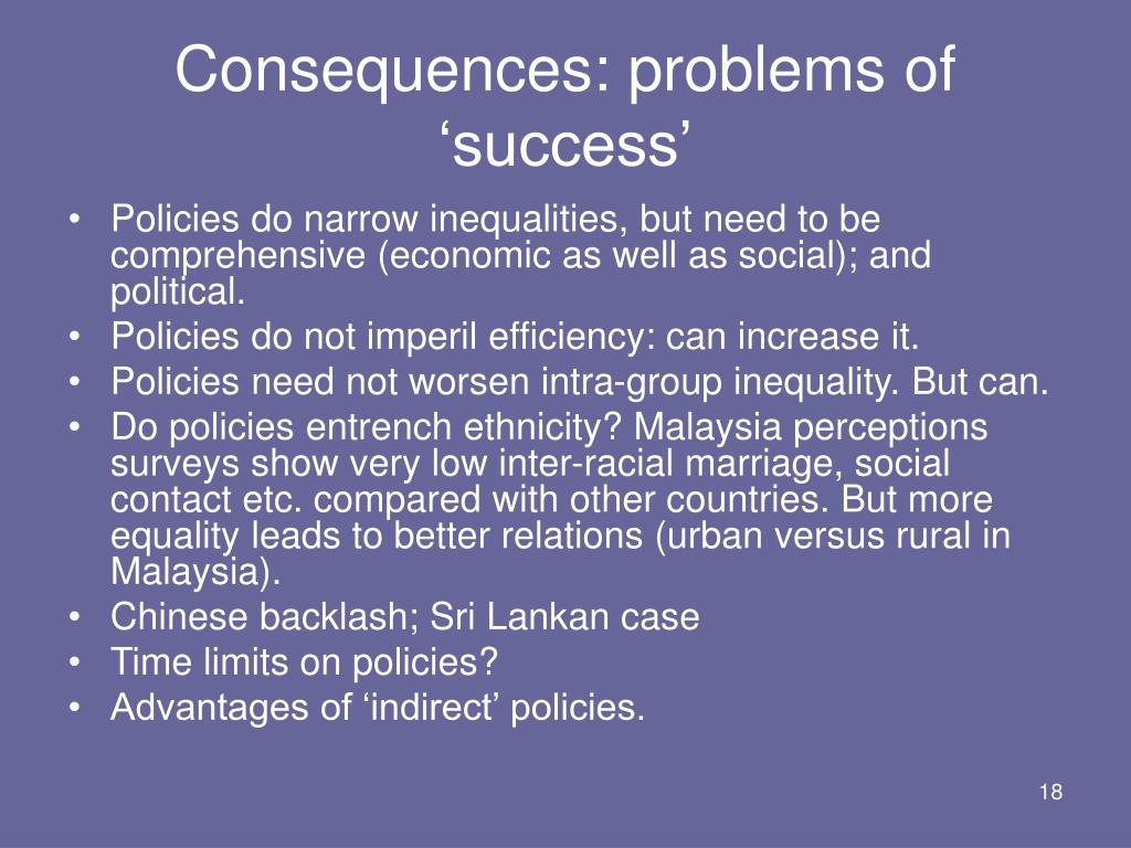 Consequences: problems of 'success'