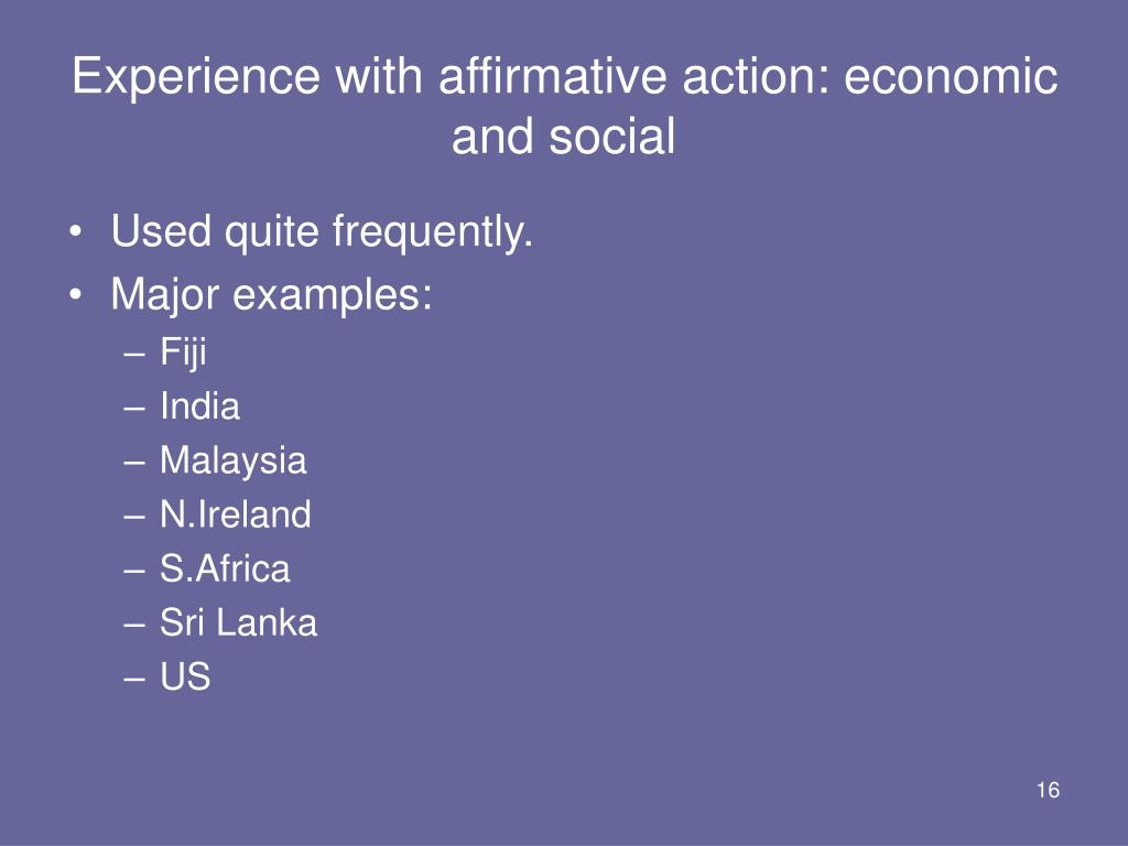 Experience with affirmative action: economic and social