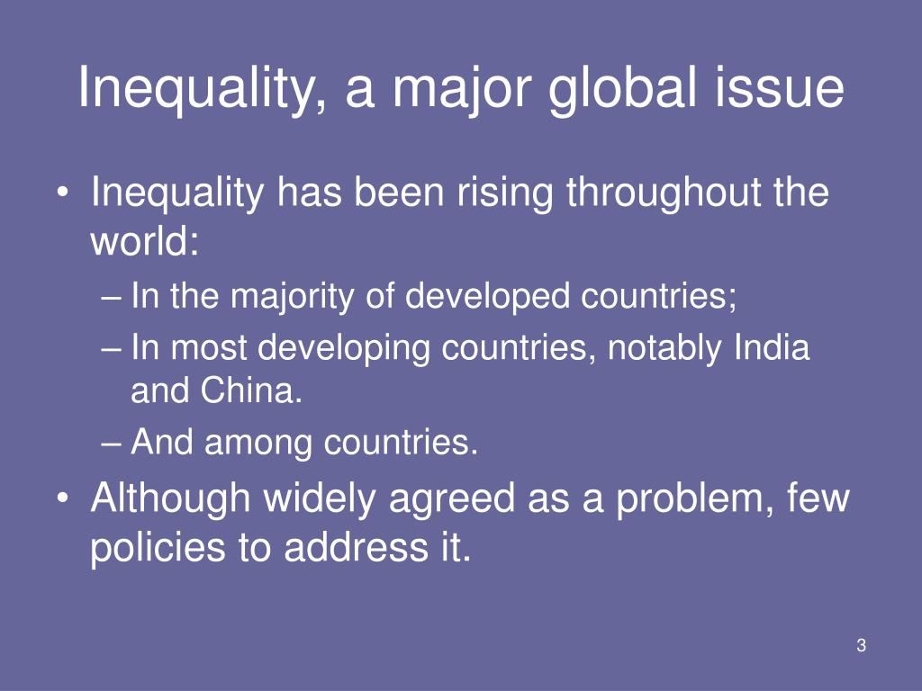 Inequality, a major global issue