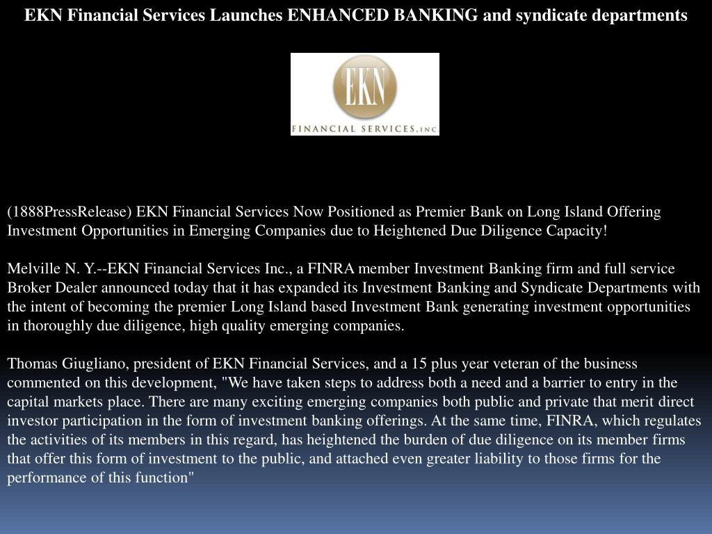 EKN Financial Services Launches ENHANCED BANKING and syndicate departments