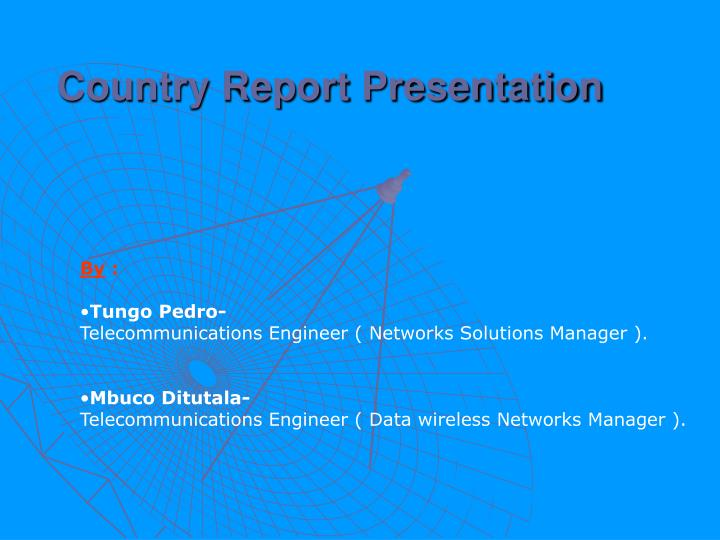 Country report presentation