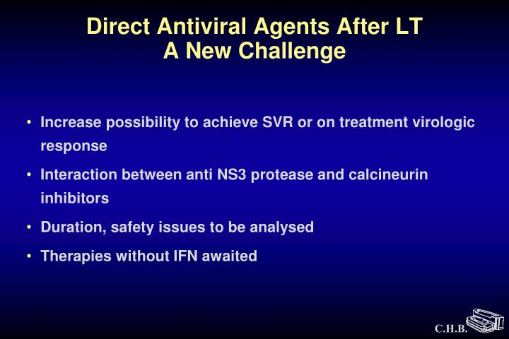 Direct Antiviral Agents After LT