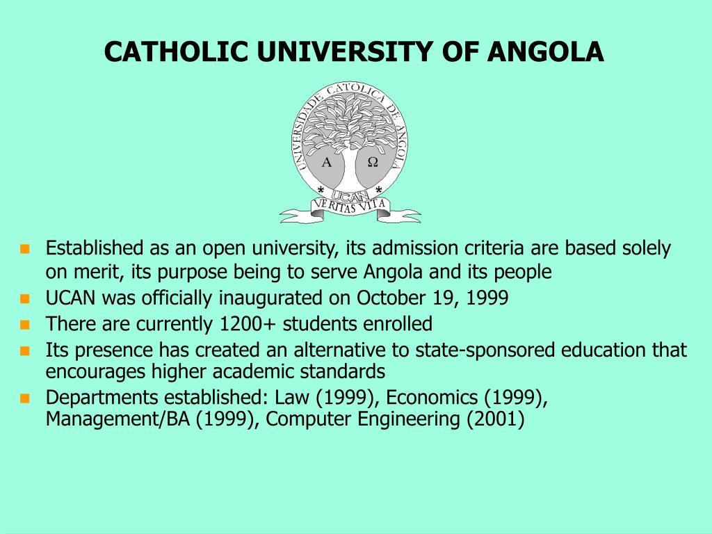 CATHOLIC UNIVERSITY OF ANGOLA