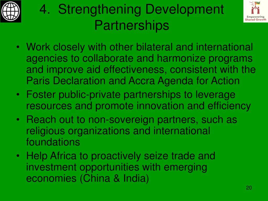 4.  Strengthening Development Partnerships