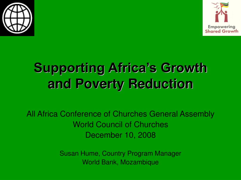 Supporting Africa's Growth and Poverty Reduction