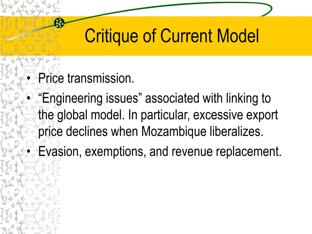 Critique of Current Model