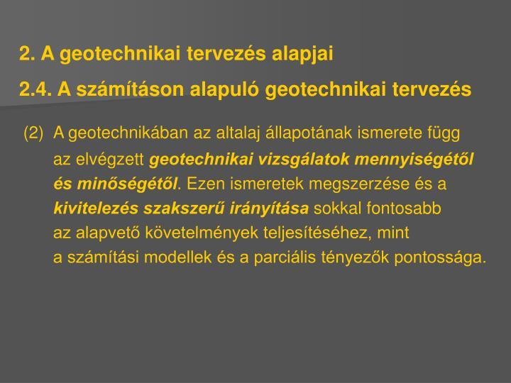 2. A geotechnikai tervezés alapjai