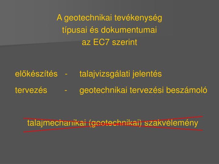 A geotechnikai tevékenység