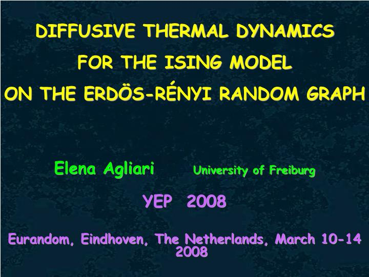 DIFFUSIVE THERMAL DYNAMICS