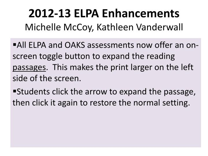 2012-13 ELPA Enhancements