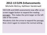 2012 13 elpa enhancements michelle mccoy kathleen vanderwall