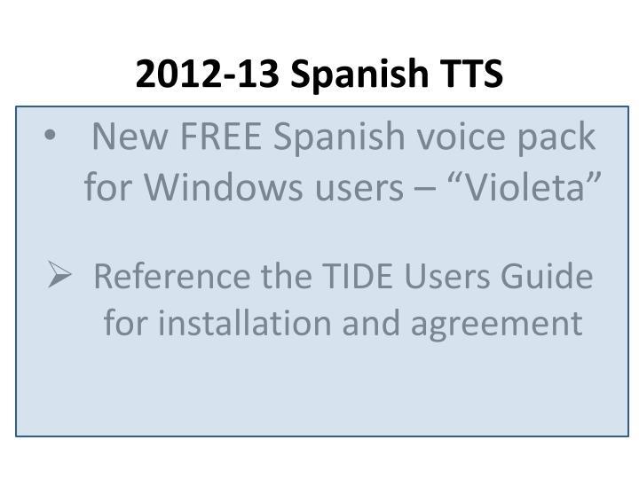 2012-13 Spanish TTS