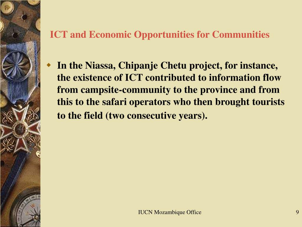 ICT and Economic Opportunities for Communities