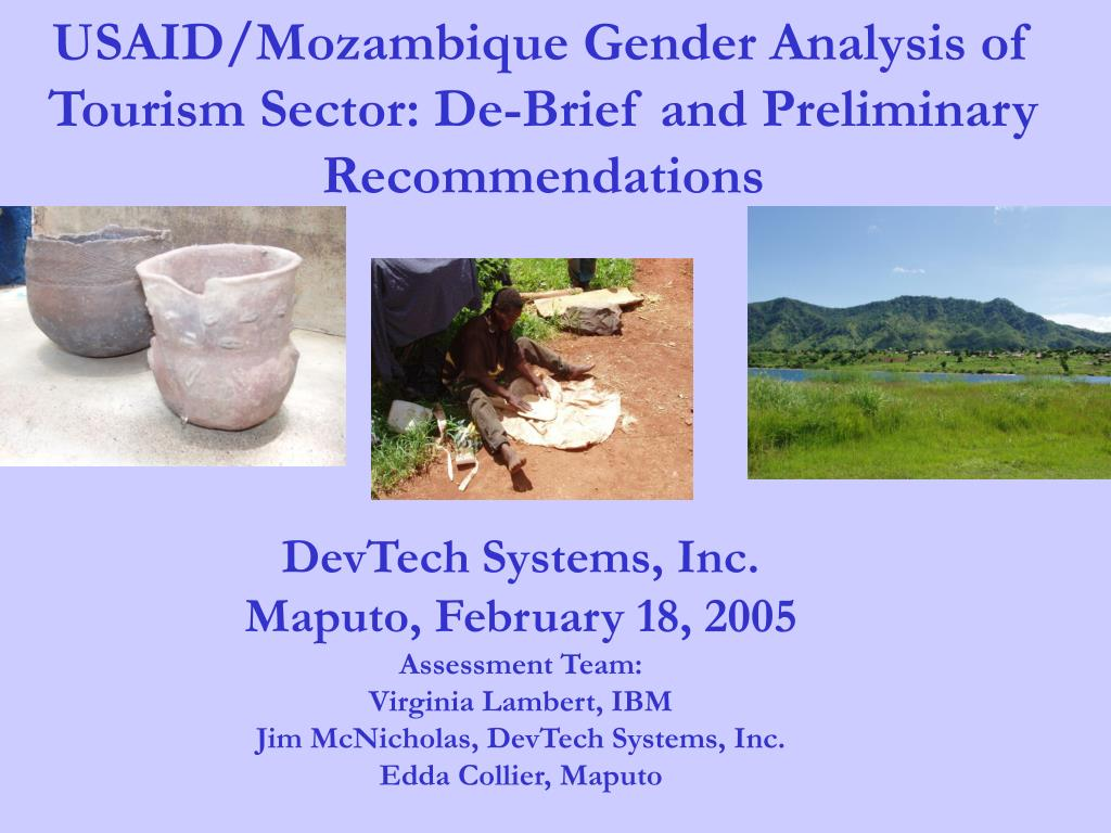 USAID/Mozambique Gender Analysis of Tourism Sector: De-Brief and Preliminary Recommendations