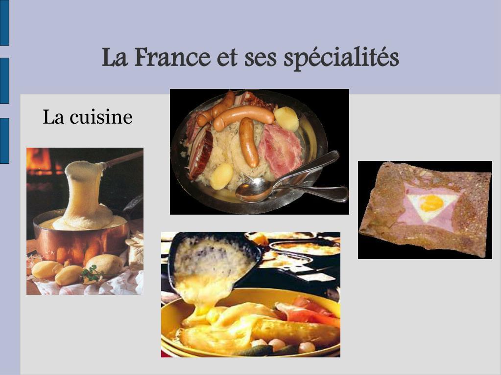 La France et ses spécialités