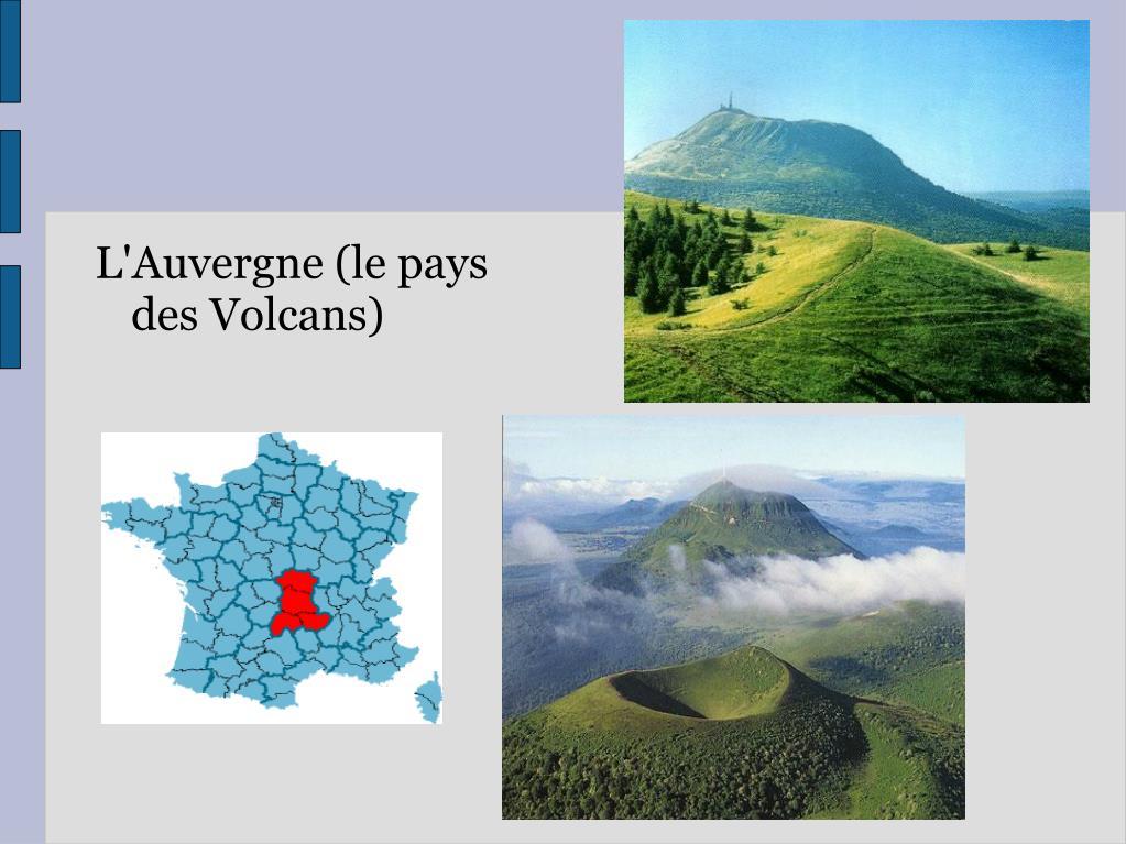 L'Auvergne (le pays des Volcans)