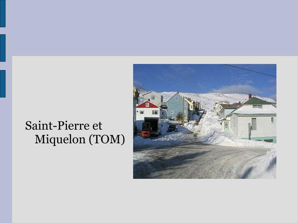 Saint-Pierre et Miquelon (TOM)
