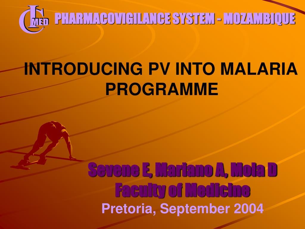 PHARMACOVIGILANCE SYSTEM - MOZAMBIQUE