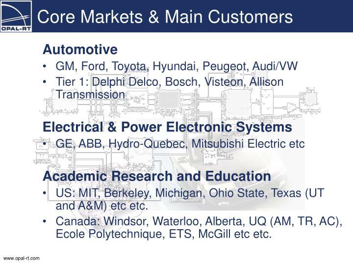 Core Markets & Main Customers