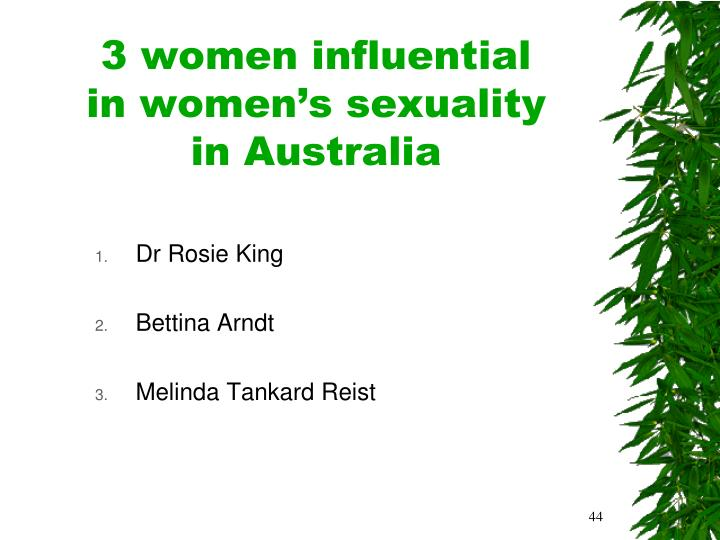 3 women influential            in women's sexuality          in Australia