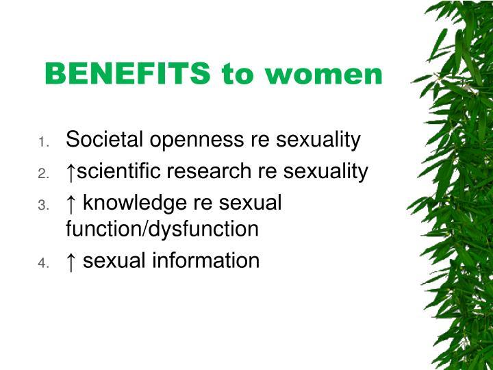 BENEFITS to women