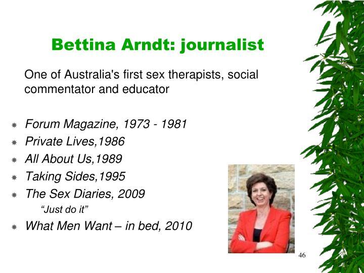 Bettina Arndt: journalist