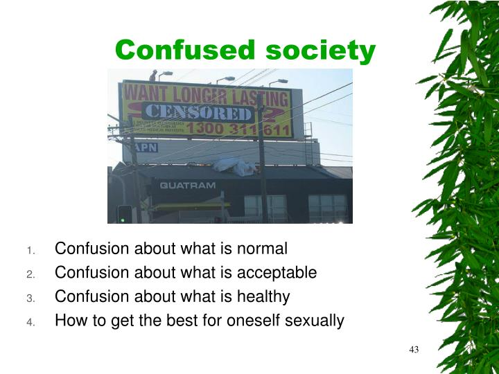 Confused society
