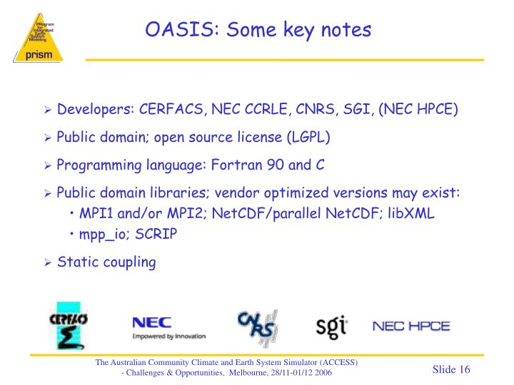 OASIS: Some key notes