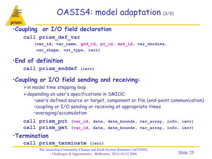OASIS4: model adaptation