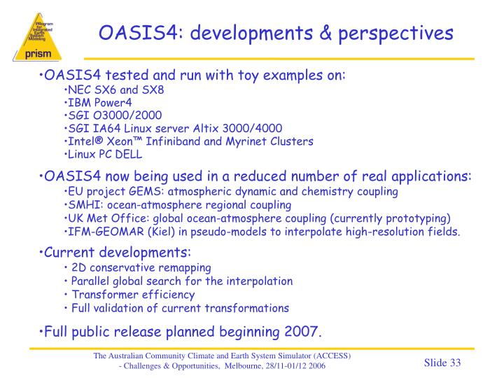 OASIS4: developments & perspectives