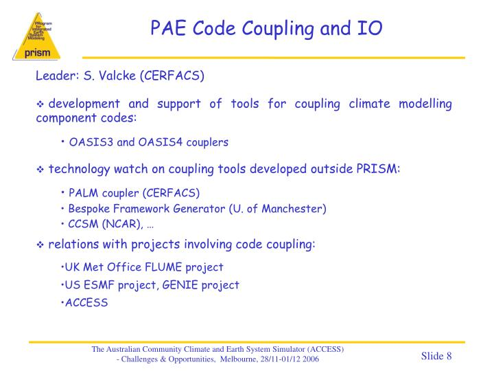 PAE Code Coupling and IO