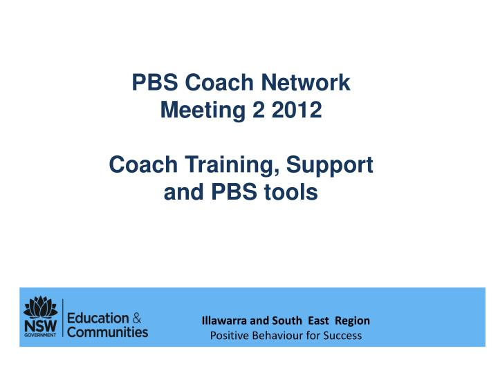 PBS Coach Network