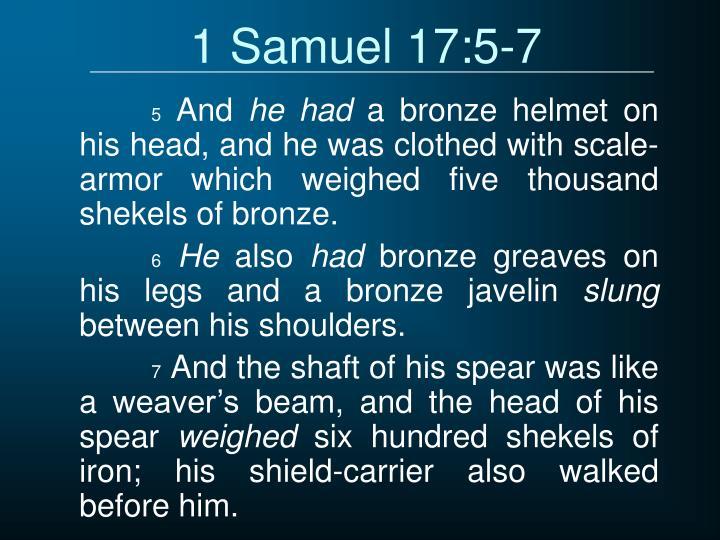 1 Samuel 17:5-7