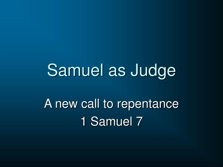Samuel as Judge