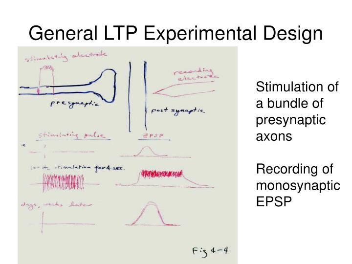 General LTP Experimental Design