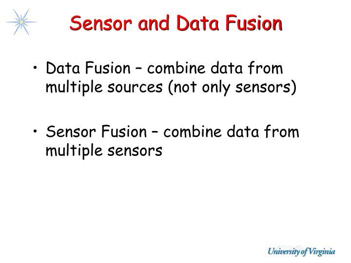 Sensor and Data Fusion