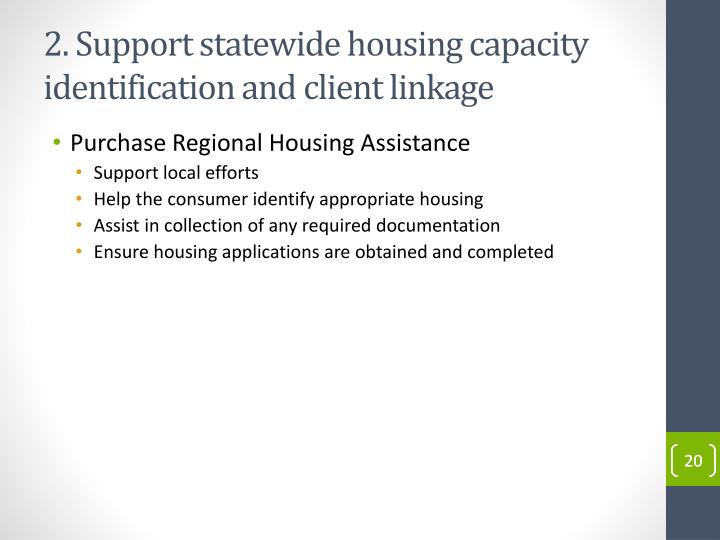 2. Support statewide housing capacity identification and client linkage