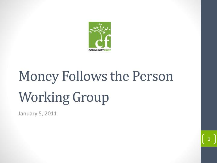 Money Follows the Person Working Group