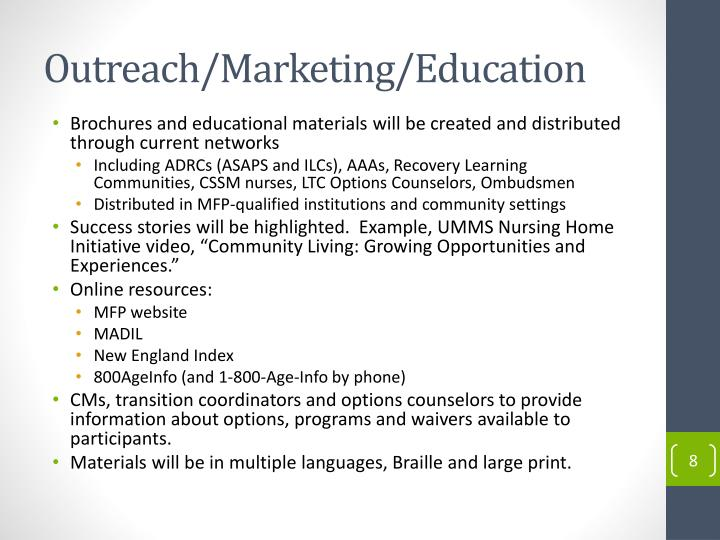 Outreach/Marketing/Education