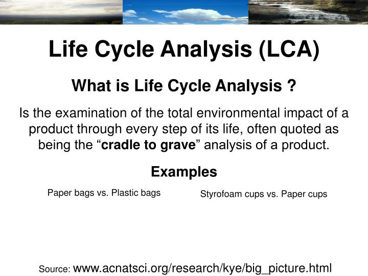 Life Cycle Analysis (LCA)