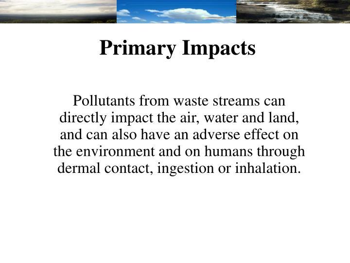 Primary Impacts