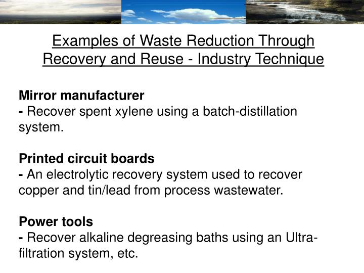 Examples of Waste Reduction Through Recovery and Reuse - Industry Technique