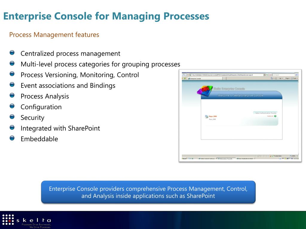 Enterprise Console for Managing Processes