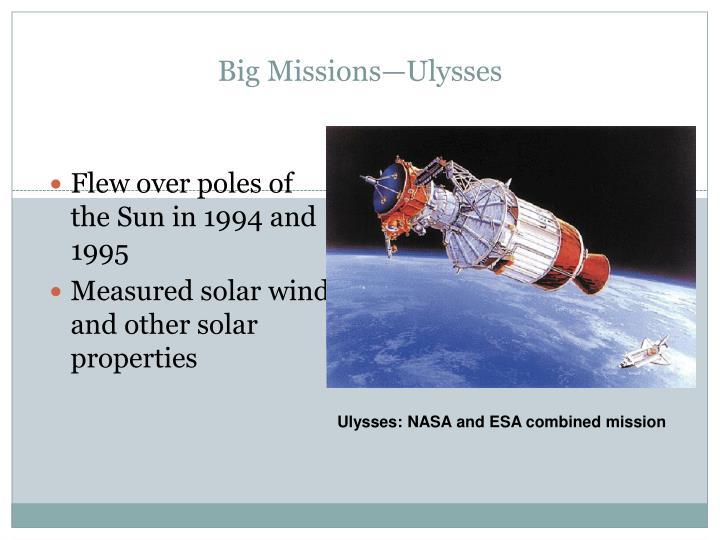 Big Missions—Ulysses