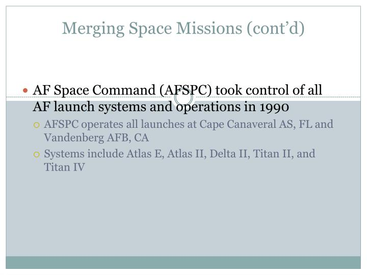 Merging Space Missions (cont'd)