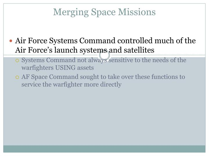 Merging Space Missions