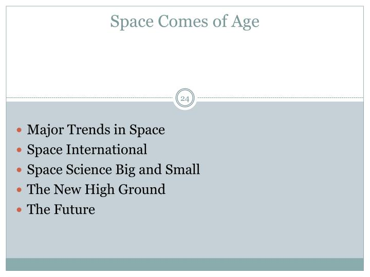 Space Comes of Age