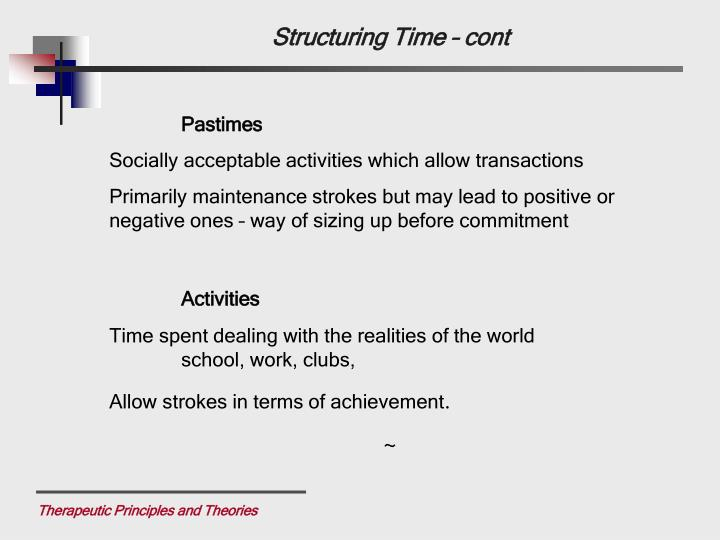 Structuring Time – cont