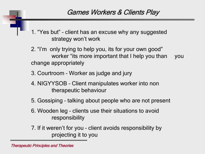 Games Workers & Clients Play