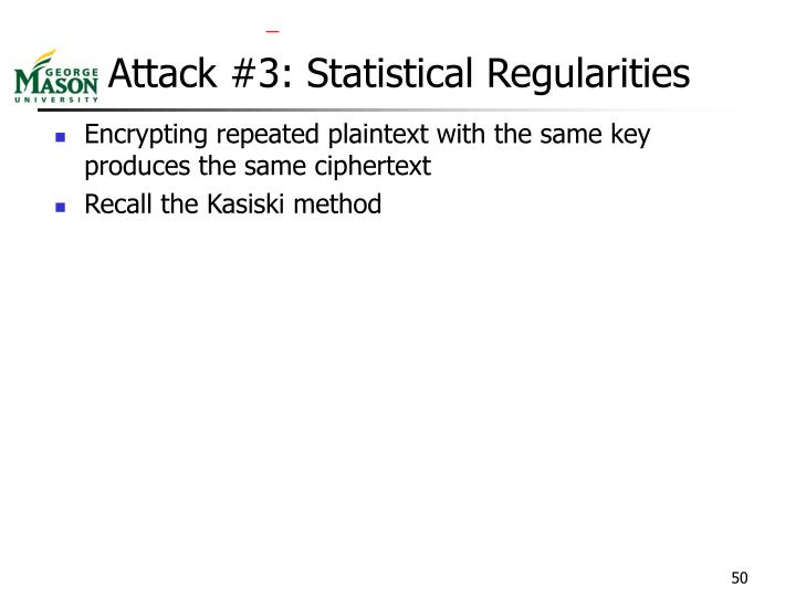 Attack #3: Statistical Regularities